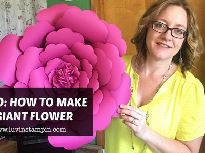 How To Create A Gigantic Flower feat. Berry Burst from Stampin' UP!