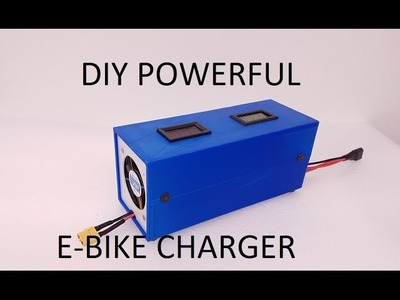 How to make Ebike charger - DIY