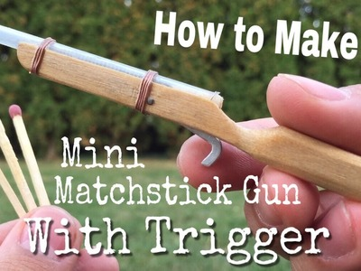 How to Make The World's Smallest Rifle that Shoots With TRIGGER - Out of Popsicle Sticks