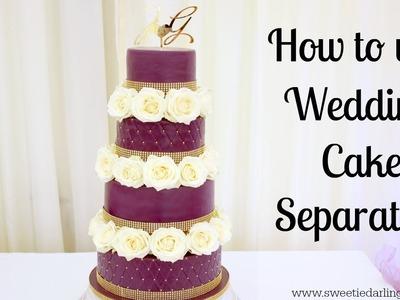 How To Use Wedding Cake Separators