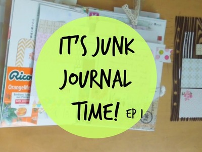 It's Junk Journal Time | Journal With Me Episode 1