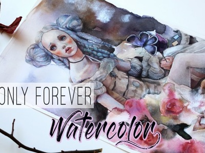 It's only forever. WATERCOLOR PAINTING
