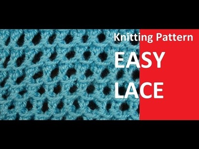 Kitting Pattern * EASY LACE *