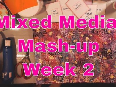 Live Stream: Mixed Media Mash-Up - Week 2