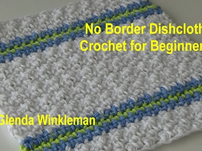 No Border Dishcloth (Crochet for Beginners) FREE PATTERN end of video