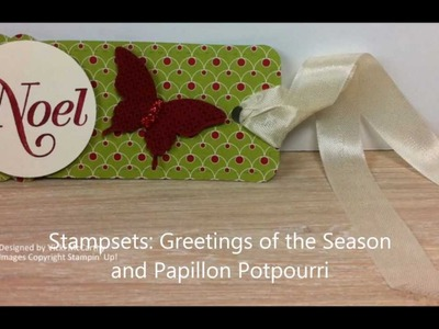 One Tag TWENTY Different Ways - Part 3 in the Christmas Series. - Stampin Up