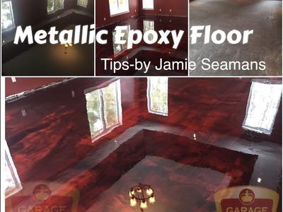 Tips on How to do a  Metallic Epoxy Floor