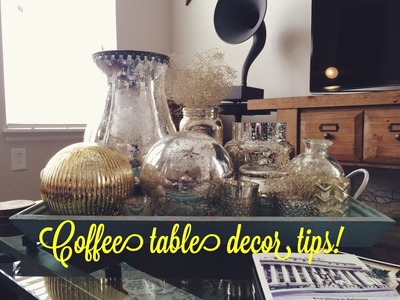 Tips on How to get a Chic Coffee Table & Decor with Mercury!!