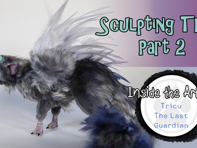 Trico - The Last Guardian poseable art doll - Part 2
