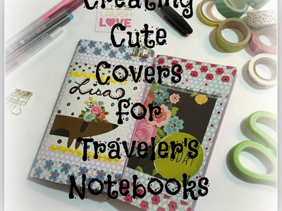 Creating Cute Covers for Your Traveler's Notebook