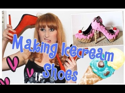 Creating Ice cream shoes!