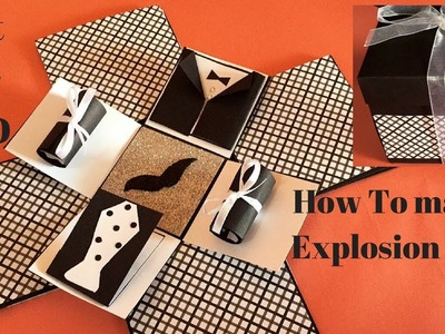 Diy explosion box ideas | explosion box for dad | how to make exploding box tutorial