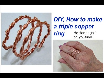 DIY- How to make a TRIPLE COPPER WIRE RING, diy jewelry making