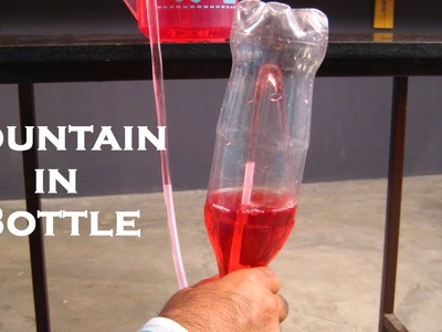 Fountain In Bottle - Easy Science Project For Kids By Sameer Goyal