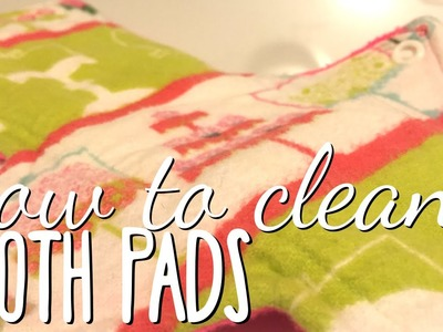 How to Clean Cloth Pads (Warning: REAL Soiled Pads)