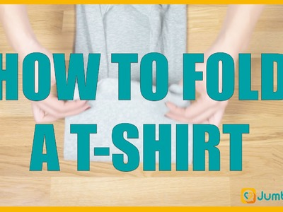 How To Fold A T-Shirt