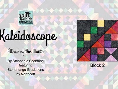 Kaleidoscope Block of the Month  - Block 2
