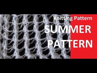 Knitting Pattern * VERY EASY SUMMER PATTERN *