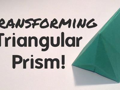 Origami Transforming Triangular Prism!
