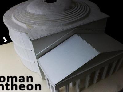 Roman Pantheon | Part 1 | How to make a model of Roman Pantheon