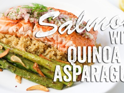 Salmon with Quinoa & Asparagus Recipe: Bits & Pieces - Season 2, Ep. 7