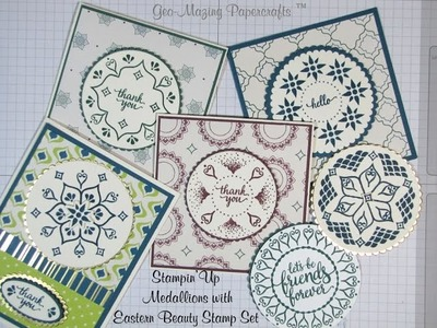 Stampin'Up Making Medallions with Eastern Beauty Stamp set