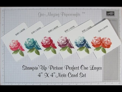 Stampin'Up Picture Perfect One Layer Note Card Set - Tips and Techniques