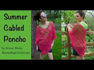 Summer Cabled Poncho, by Bonnie Barker