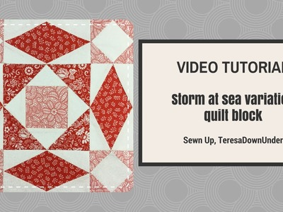 Video tutorial: quick and easy Storm at sea variation quilt block