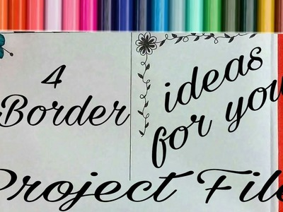 4 Borders for project file  || How to decorate project files with borders ! Attractive Art & Craft