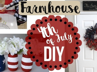 4TH OF JULY DIY. Farmhouse Home Decor DIY