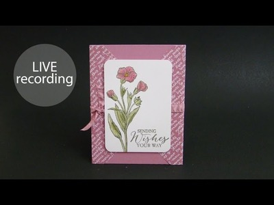 Butterfly Basics Card (recorded live 4-11-2017)