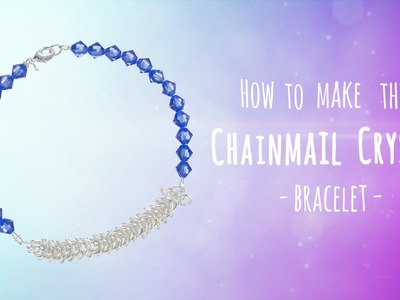 Create this chainmail and crystal bracelet | Crystal Bicones