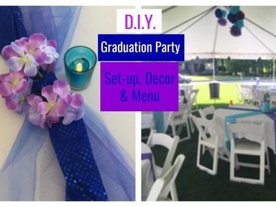 D.I.Y. | Graduation Party, Set-up, Decor & Menu | The2Orchids