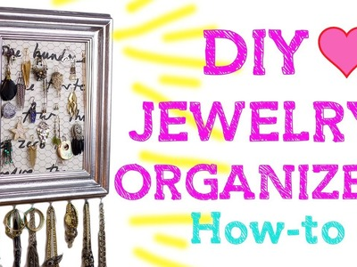 DIY: Jewelry Organizing Frame