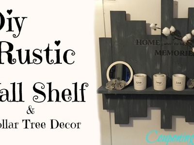 DIY RUSTIC WALL SHELF & DOLLAR TREE DECOR