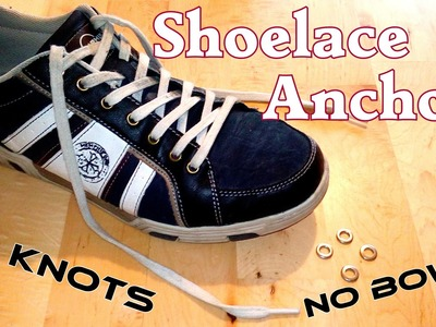 DIY Shoe Lace Anchors -  Lifehack