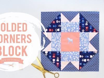 Easy Quilt Block Tutorial: Folded Corners Block