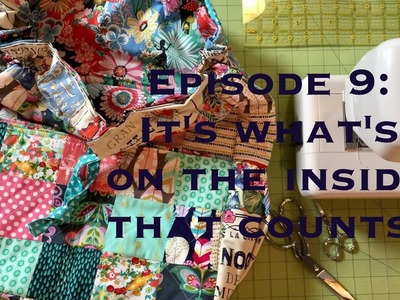 Episode 9: It's what's on the inside that counts!