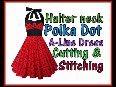 Halter Neck A line Dress Cutting & Stitching  with backless Shirred  Elasticated
