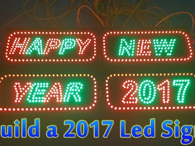 How To Build a Happy New Year 2017 Led Sign