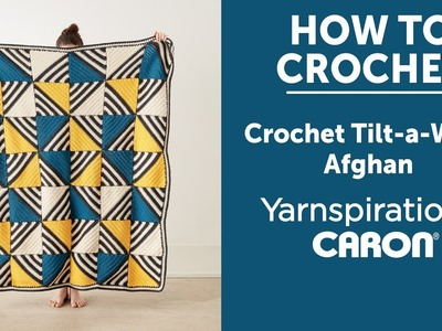 How to Crochet a Blanket: Tilt a Whirl Afghan