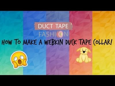How to make a Duck tape collar for your Webkinz!