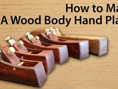 How to Make a Hand Plane