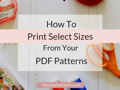 How To Print Select Sizes In PDF Patterns