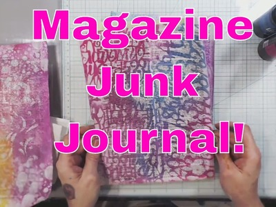 Live Stream - Monday Morning Making Messes! Magazine junk Journal and a Resist Technique!