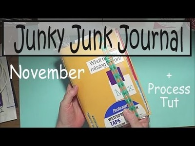 Making a 'Junky' Journal - November + Process