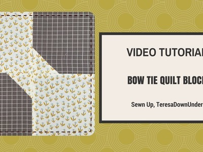 Quick and easy bow tie quilt block video tutorial