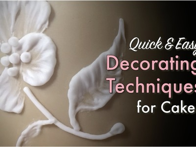 Quick & Easy Decorating Techniques for Cakes (How-to)