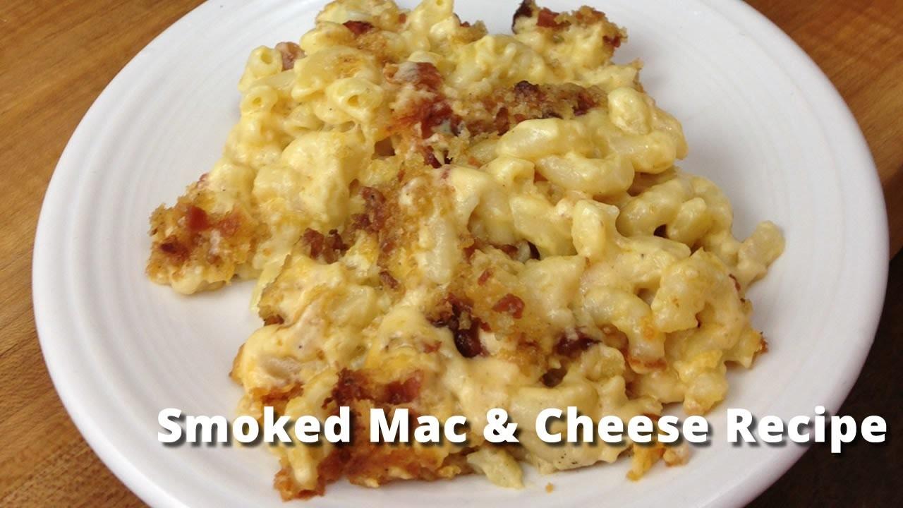 Smoked Mac & Cheese Recipe, Macaroni & Cheese on Smoker ...